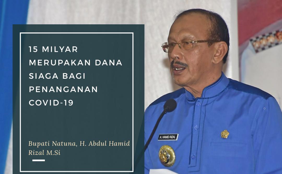 You are currently viewing Bupati Natuna Jelaskan Rp 15 Milyar Merupakan Dana Siaga bagi Penanganan Covid-19