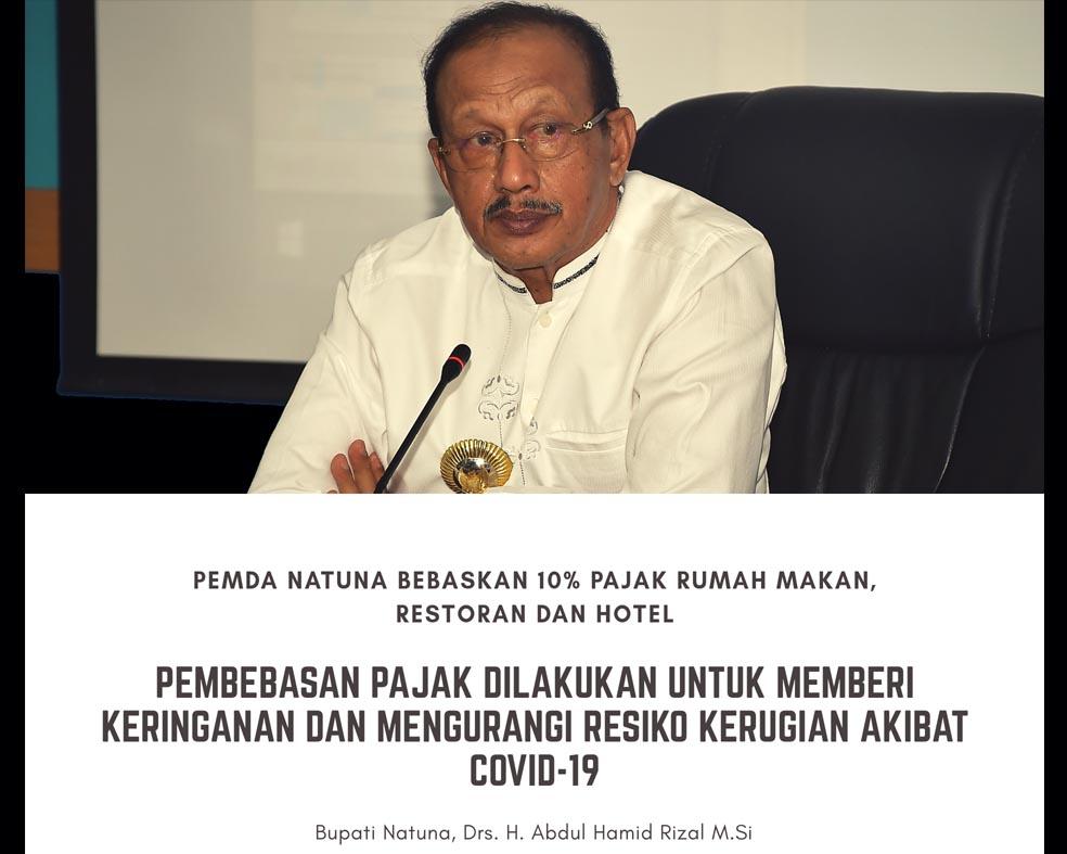 You are currently viewing Pemda Natuna Bebaskan 10% Pajak Rumah Makan, Restoran dan Hotel